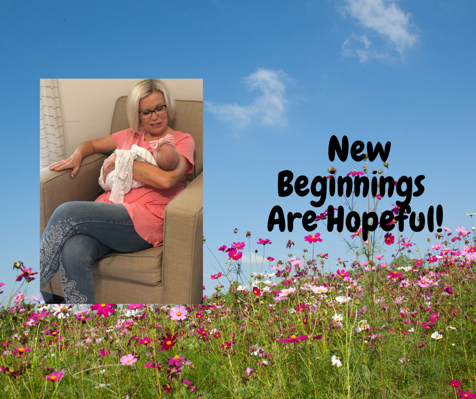 New Beginnings Are Hopeful